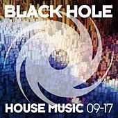 Black Hole House Music 09-17 by Various Artists