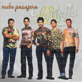 Nube Pasajera by La Mafia