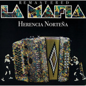 Herencia Norteña (Remastered) by La Mafia