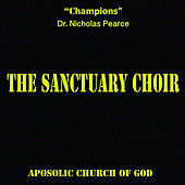 Champions (Live) by The Sanctuary Choir