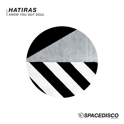 Know You Got Soul by Hatiras