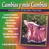 Coleccion Grandes Figuras: Cumbias y Mas Cumbias by Various Artists