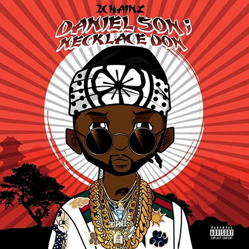 Daniel Son Necklace Don, Vol. 2 by 2 Chainz