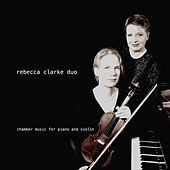 Chamber Music for Piano and Violin by Rebecca Clarke Duo