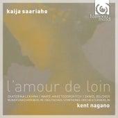 Kaija Saariaho: L'Amour de loin by Various Artists