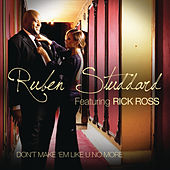 Don't Make 'Em Like U No More by Ruben Studdard