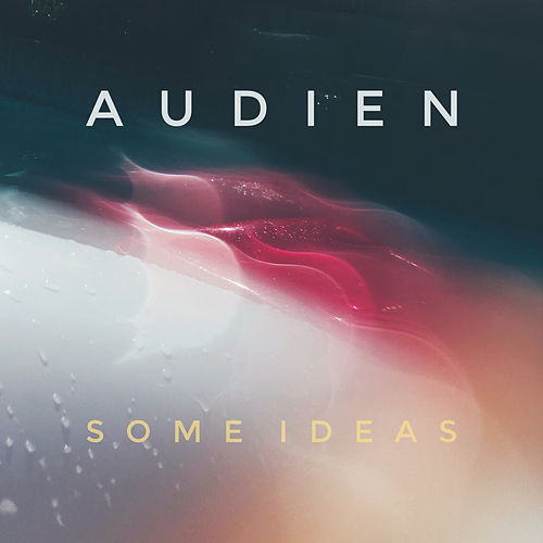 Some Ideas de Audien