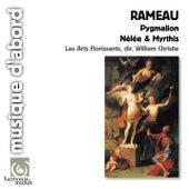 Rameau: Pygmalion, Nélée & Myrthis by Various Artists