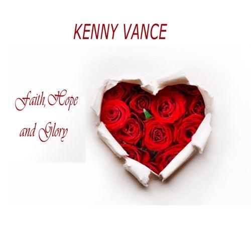 Faith, Hope, and Glory by Kenny Vance