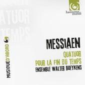 Messiaen: Quatuor pour la fin du temps by Ensemble Walter Boeykens