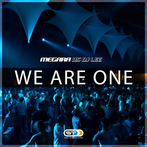 We Are One by Megara