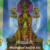Meditation And Tai Chi von Entspannungsmusik
