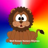 Well Known Nursery Rhymes by Nursery Rhymes