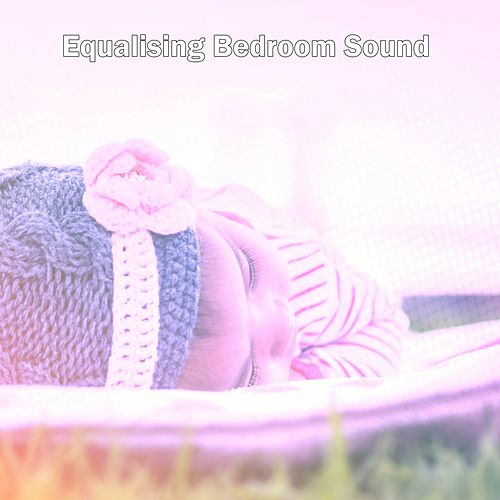Equalising Bedroom Sound by Einstein Baby Lullaby Academy