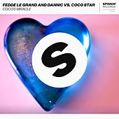 Coco's Miracle by Fedde Le Grand and Dannic