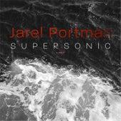 Supersonic by Jarel Portman