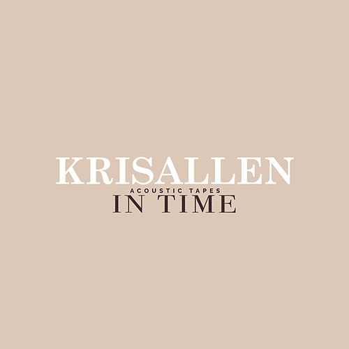 In Time (Acoustic Tapes) by Kris Allen