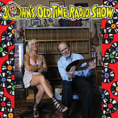 John's Old Time Radio Show by Various Artists