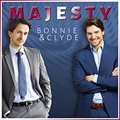 Bonnie & Clyde by Majesty