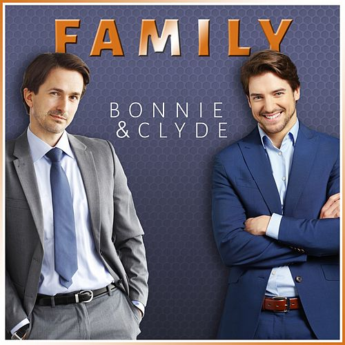 Bonnie & Clyde by Family