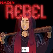 Rebel by Nadia