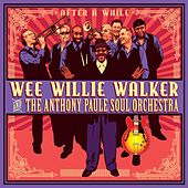 After a While by Wee Willie Walker