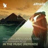 In the Music (Remixes) von Disco Killerz and Liquid Todd