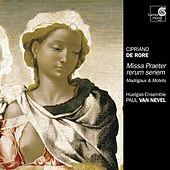 De Rore: Missa Praeter rerum seriem by Huelgas-Ensemble and Paul Van Nevel