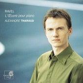 Ravel: Intégrale de l'œuvre pour piano by Alexandre Tharaud