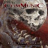 Where Echoes Gather, Pt. 2: The Underground Swine by Communic