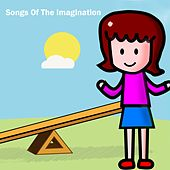 Songs Of The Imagination by Canciones Infantiles