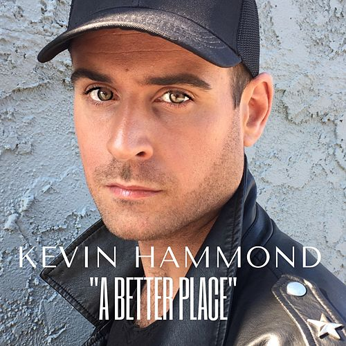 A Better Place by Kevin Hammond
