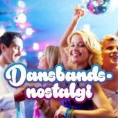 Dansbandsnostalgi by Various Artists