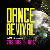 Dance Revival - Hits from 70S 80S & 90S by Various Artists
