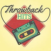 Throwback Hits by Various Artists