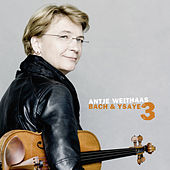 Antje Weithaas: Bach & Ysaÿe, Vol. III by Antje Weithaas