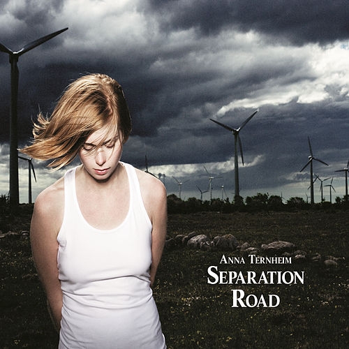 Separation Road (Limited Edition) by Anna Ternheim