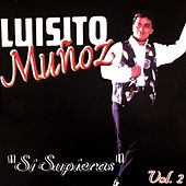 Si Supieras (Vol.2) by Luisito Muñoz