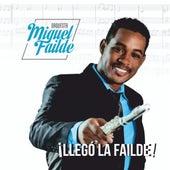Llegó la Failde by Orquesta Miguel Failde