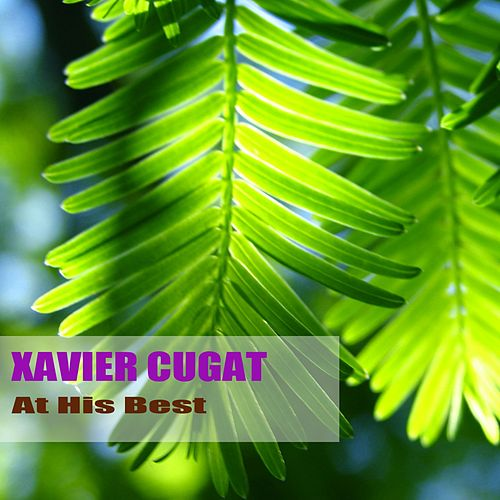At His Best by Xavier Cugat