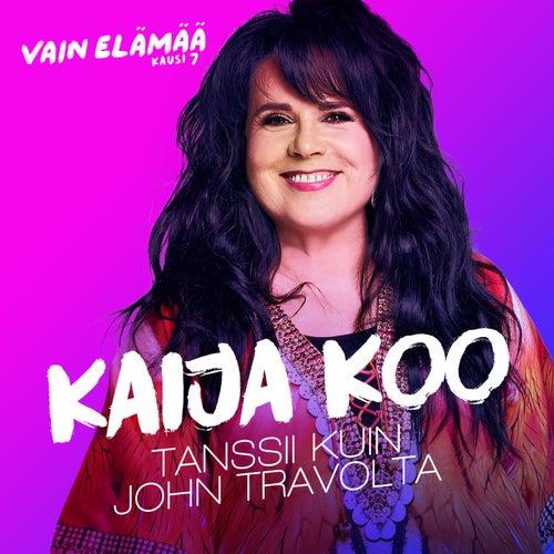 Tanssii kuin John Travolta (Vain elämää kausi 7) by Kaija Koo