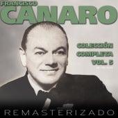 Colección Completa, Vol. 5 by Francisco Canaro