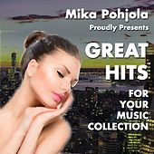 Great Hits for Your Music Collection by Mika Pohjola