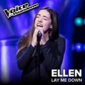 Lay Me Down (The Voice Van Vlaanderen 2017 / Live) von Ellen Van Gool