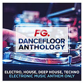 Dancefloor Anthology (by FG) von Various Artists
