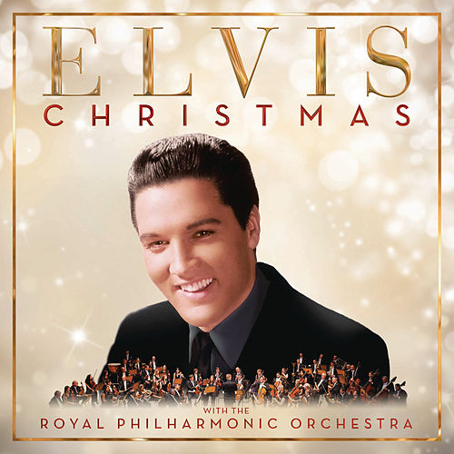 Christmas with Elvis and the Royal Philharmonic Orchestra by Elvis Presley