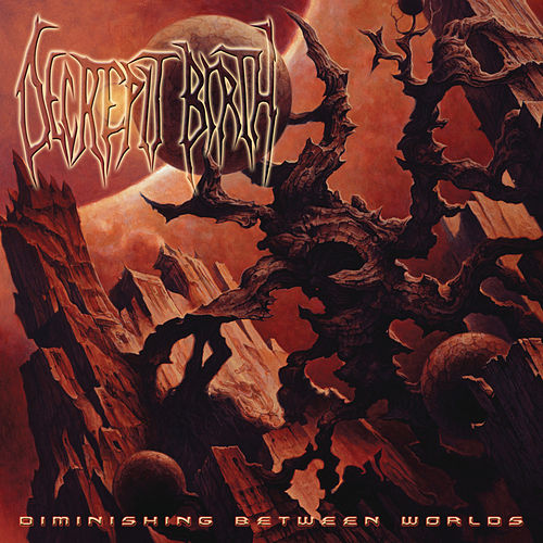 Diminishing Between Worlds by Decrepit Birth