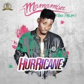 Mamamiya by Hurricane