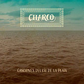 Charco: Canciones del Río de la Plata by Various Artists