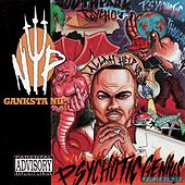 Play & Download Psychotic Genius by Ganxsta Nip | Napster